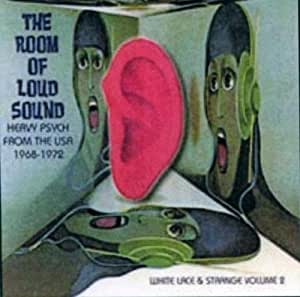 The Room of Loud Sound: 20 Heavy Psych Pounders from the USA
