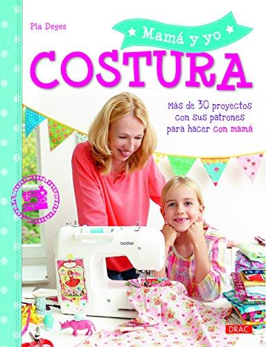 Costura. Mama Y Yo por Pia Deges