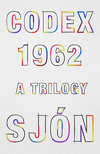 Codex 1962: A Trilogy (International Edition)