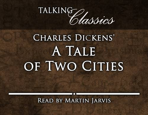 A Tale of Two Cities (Talking Classics)