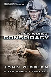 A New World: Conspiracy: Volume 8 by John O'Brien (2013-11-08)