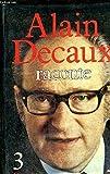 Alain Decaux Raconte - Iconographie De Jacqueline Hiégel