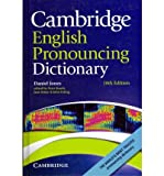 [(Cambridge English Pronouncing Dictionary)] [ By (author) Daniel Jones, Edited by Peter Roach, Edited by Jane Setter, Edited by John Esling ] [November, 2011]