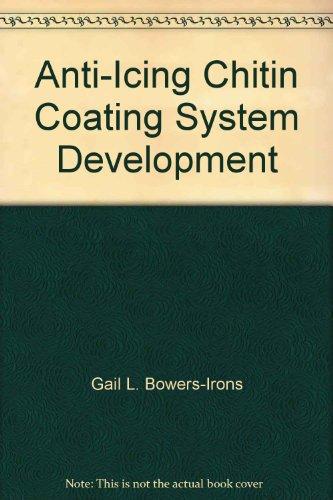 Anti-Icing Chitin Coating System Development