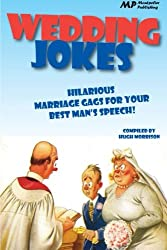 Wedding Jokes: Hilarious Marriage Gags for your Best Man's Speech!