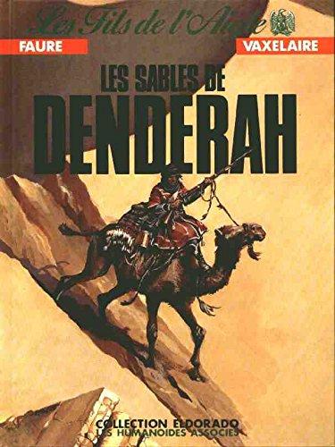 Les Fils de l'aigle, tome 3 : Les Sables de Denderah