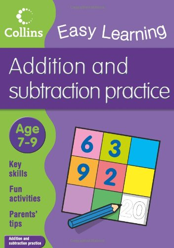 Easy Learning: Addition and Subtraction Ages 7-9 (Collins Easy Learning Age 7-11)