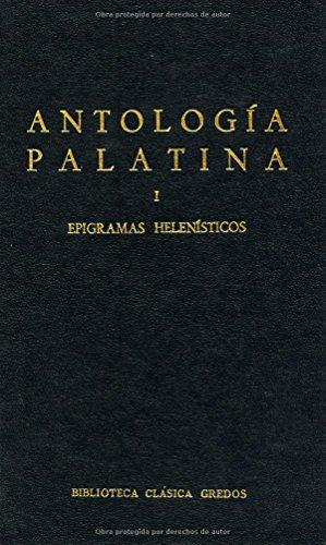 Antologia Palatina I: 1 (Biblioteca Clasica Gredos / Classic Gredos Library) por Palatina Antologia