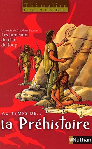 PACK 5EX AU TEMPS DE LA PREHISTOIRE THEMALIRE Livre scolaire