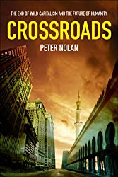 Crossroads: The End of Wild Capitalism
