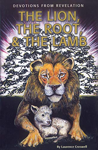The Lion, The Root & The Lamb: Devotions From Revelation (English Edition)