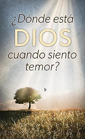 Dónde Está Dios Cuando Siento Temor / Where Is God When I'm Afraid?