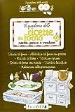Scarica Libro Il quaderno delle ricette da forno Carne pesce e verdure (PDF,EPUB,MOBI) Online Italiano Gratis