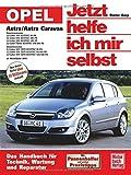 Opel Astra H (Jetzt helfe ich mir selbst) -