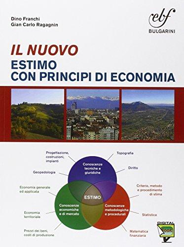 Il nuovo estimo con principi di economia. Con prontuario. Con e-book. Con espansione online. Per le Scuole superiori: 1