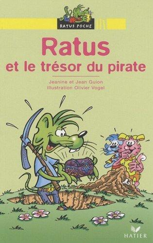 Bibliotheque De Ratus: Ratus ET Le Tresor Du Pirate by Jean Guion (2009-07-01)