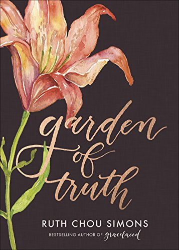Download eBooks For Mobile Garden of Truth (Preaching Truth to My Own Heart)