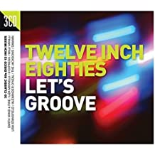 Twelve Inch 80s: Let's Groove / Various [Import allemand]