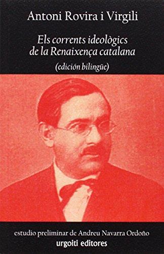 Els corrents ideològics de la Renaixença catalana (edición bilingüe) (Historiadores)