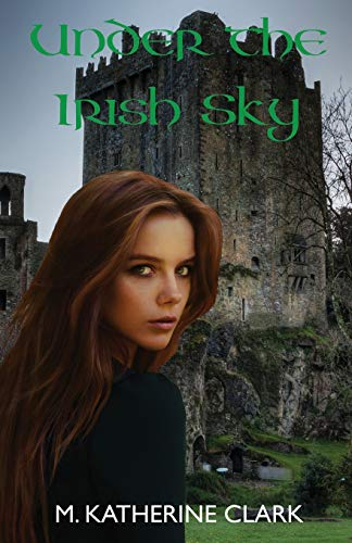 (Love Among the Shamrocks Collection, Band 1) ()
