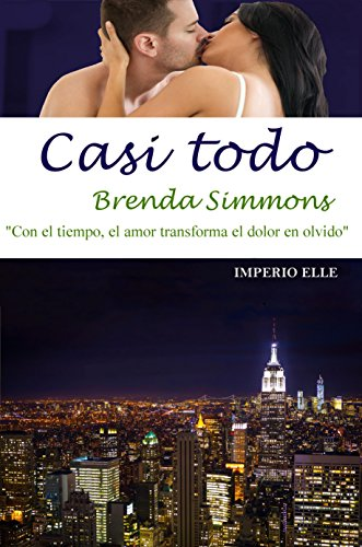 Casi todo (Imperio Elle nº 3) por Brenda Simmons