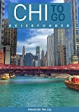 Chicago to Go (Reiseführer to Go)