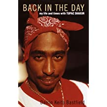 Back in the Day: My Life and Times with Tupac Shakur