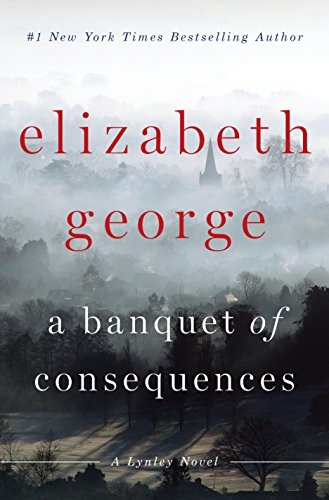 A Banquet Of Consequences (Lynley)