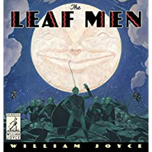The Leaf Men: And the Brave Good Bugs (The World of William Joyce) (English Edition)