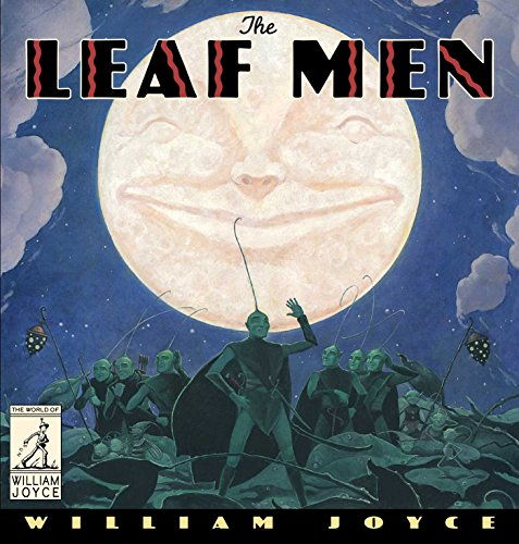 The Leaf Men: And the Brave Good Bugs (The World of William Joyce) (English Edition) (Green Leaf Queens)