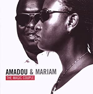 Amadou & Mariam-the Magic Couple