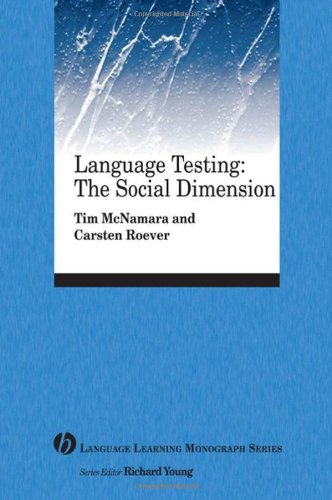 Language Testing: The Social Turn (Language Learning Monograph)