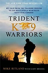 Trident K9 Warriors by Michael Ritland (2014) Paperback