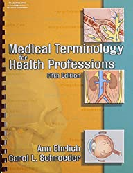 Medical Terminology for Health Professions by Ann Ehrlich (2003-09-30)