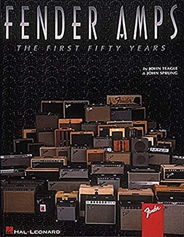 Fender Amps: Fifty Years