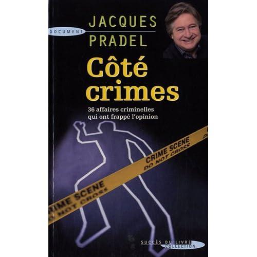 Côté crimes : 36 affaires qui ont passionné la France