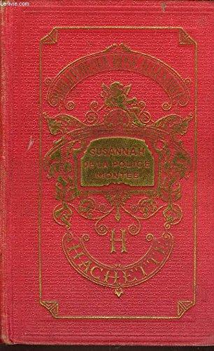 Susannah de la police montée -bibliothèque rose illustrée par Denison