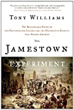 The Jamestown Experiment: The Remarkable Story...