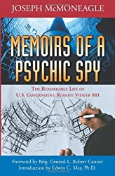 Memoirs of a Psychic Spy: The Remarkable Life of U.S. Government Remote Viewer 001 by Joseph McMoneagle (2006-06-21)