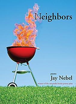 neighbors english edition ebook jay nebel. Black Bedroom Furniture Sets. Home Design Ideas