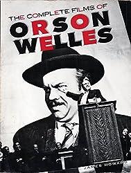 The Complete Films of Orson Welles (A Citadel Press book)