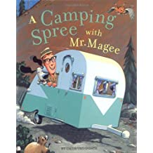 A Camping Spree with Mr. Magee (Mr. McGee)