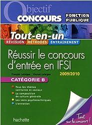 Réussir le concours d'entrée en IFSI : Fonction publique Catégorie B