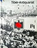 Olympia 1936 , Die Olympischen Spiele 1936 in Berlin und Garmisch-Partenkirchen .Band 1 ,