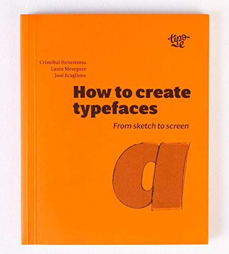 how-to-create-typefaces-from-sketch-to-screen