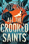 All the Crooked Saints par Stiefvater