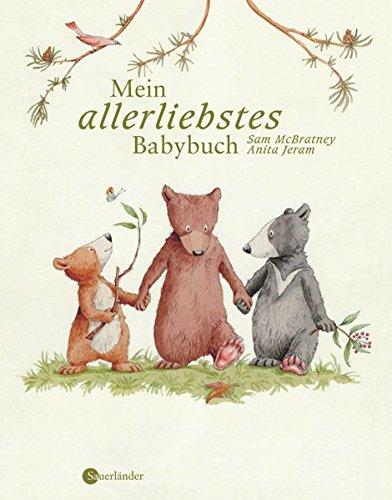 Mein allerliebstes Babybuch (Weißt du eigentlich, wie lieb ich dich hab?)