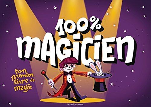 100 % magicien (NE) par  Bruno Muscat, Sébastien Mossiere