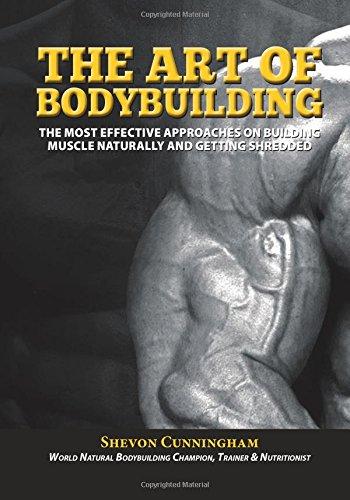 The Art Of Bodybuilding por Shevon Cunningham