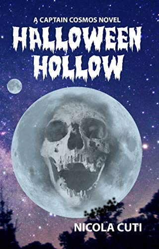 Halloween Hollow: A Captain Cosmos Novel (English Edition)
